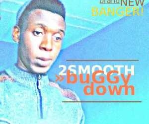 2Smooth - Buggy Down (Prod. MagicTune)